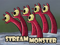 Stream Monster