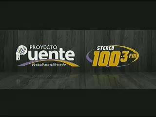 PROYECTO PUENTE STEREO 100.3 LUNES 22 SEPTIEMBRE 2014