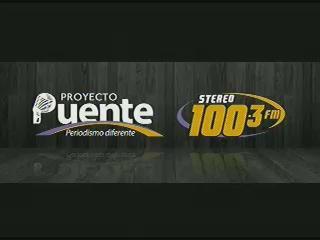 PROYECTO PUENTE STEREO 100.3 LUNES DE 26 ENERO 2014