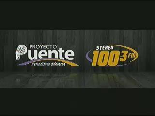 PROYECTO PUENTE STEREO 100.3 MIERCOLES 4 DE MARZO, 2015